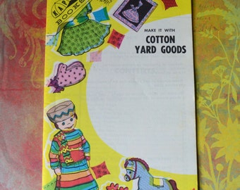 Vintage 1966 Make it With Cotton Yard Goods KAP Kraft Fabric Craft Book