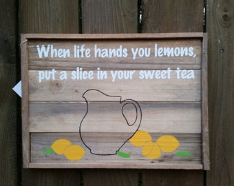 Life Hands You Lemons Reclaimed Wood Sign MADE TO ORDER