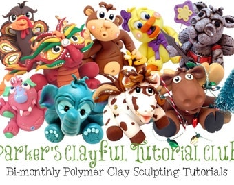 Parker's Clayful Tutorials Club ONE YEAR Subscription - Also for Fondant, Sugar Paste, & Other Sculpting Mediums