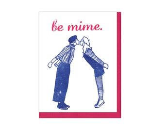 Be Mime Valentine Card