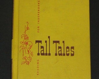 1953 Tall Tales - 3rd grade Dick and Jane series Reading for Independence