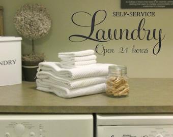 Laundry Room-Vinyl Wall Decal-LAUNDRY Self-Service 24 Hours- Vinyl Wall Quotes- Family Decor- Laundry Room Decor- Laundry Humor