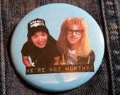 Wayne's World pin badge pinback button hand pressed 2-1/4 inch pin  90s retro grunge fashion
