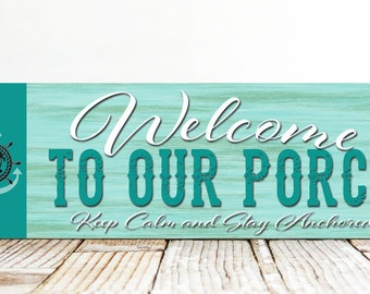 Welcome To Our Porch Sign, Beach Sign, Beach House Decor, Cottage Chic Beach Decor