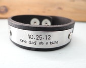 Men's Leather Bracelet. Date with Custom Phrase of Choice. One Day At A Time - Sobriety Bracelet - 12 Step Recovery Jewelry