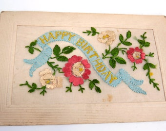 Antique Silk Embroidered HAPPY BIRTHDAY Postcard - WWI Era