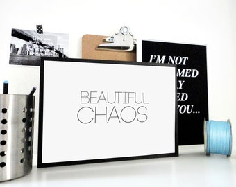 Printable Print Beautiful Chaos - Beautiful Mess, Organization Printables, Work Space Organization, Home Organization, Messy Print PDF & JPG