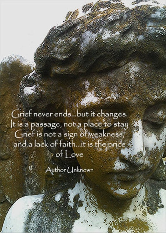 "Grief never ends...but it changes (5"" x 7"" photographic greeting card - blank inside, with envelope)"