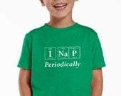 I NAP PERIODICALLY Funny Youth T-Shirt - Periodic Table Inspired Toddler Tee Shirt by Periodically Inspired (Vintage Green)