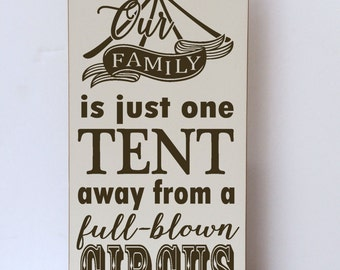 Family Circus Wood Sign, Family One Tent From Circus, Funny Sign, Family Wood Sign, Art for Family Room, Art for Family, Family Sign