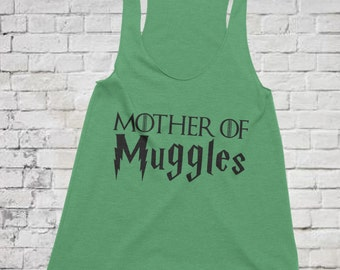 Mother of Dragons errr... Muggles Tank, Mother of Muggles tank, Game of Thrones Tank Top, Harry Potter Tank, Game of Thrones Harry Potter