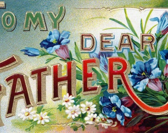 Fathers Day Card | Vintage Style Greeting Card | To My Dear Father