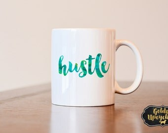 Hustle Mug, it works mug, girl boss mug, boss mug, Hustle Coffee Mug, Hustle Coffee Lovers gift, Work out coffee mug, entrepreneur