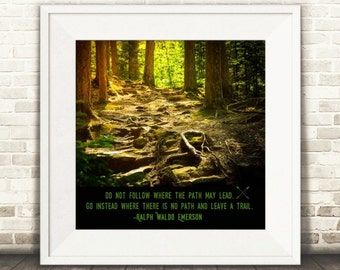 Nature Photography,forest,motivational nature typography,walk in the woods ,inspirational ralph waldo emerson quote,typography,forest green
