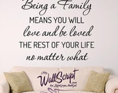 Wall Decal for Home, Being a Family Wall graphic, Love and be Loved Wall Decal