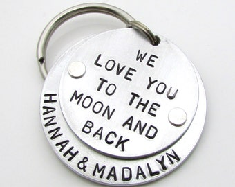 Personalized Keychain - We Love You To The Moon And Back - Hand Stamped Key Chain - Layered and Riveted Personalized Dad Gift for Mom (011)