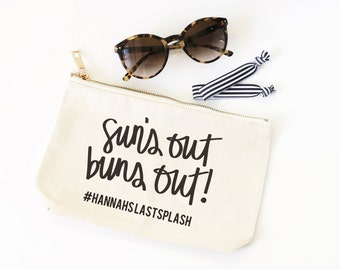 Bachelorette Party Cosmetic Bag Bridesmaid Gifts Personalized Bachelorette Party Favors Canvas Make Up Bag Suns Out Buns Out Beach Pool Bag