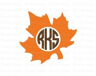 Fall Leaf Monogram SVG, Maple Leaf SVG, Fall Leaf SVG, Thanksgiving Svg, Svg Files, Cricut Cut Files, Silhouette Files