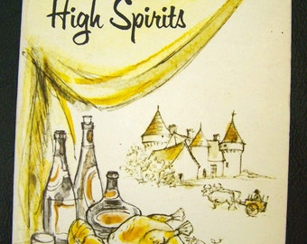 """Vintage 60's """"COOKING with WINE & HiGH SPIRITS"""" By Rebecca Caruba in Paperback Book"""