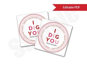I DIG YOU Valentines Editable PDF File Printable Circle or Square Tag