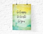 be happy be bright be you printable   Pastel Spring Printable Wall Art   Inspirational Quote Instant Download   Home Decor   Wall Decor