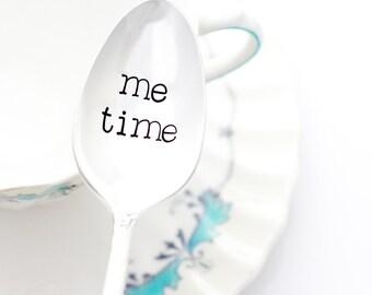 ME TIME, hand stamped spoon. Vintage handstamped silverware. Engraved teaspoon by Milk & Honey ®