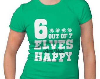 Womens 6 Out Of 7 Elves T-Shirt Christmas sprit, holiday, gift, for her, funny, tshirt, stocking stuffer, green, ladies, girls, S-2XL