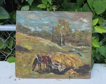 Ann Keidel Oil Painting on Barn Board 1968 Horse with Hay Wagon Farm Landscape
