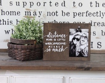 Distance Means So Little Photo Frame, Photo Display, Picture Holder, Rustic Decor, Long Distance Gift