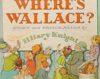 Where's Wallace by Hilary Knight