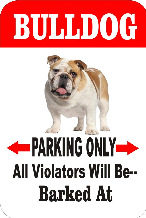 bulldog sign, yard sign, dog sign, pet sign, metal sign, funny metal sign, driveway sign, fence sign, indoor/outdoor sign