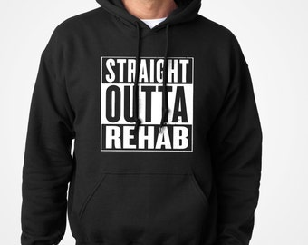 Hoodie Straight Outta Rehab Unisex Adult Long Sleeve Get Well Soon Hooded Sweatshirt Gift for Him or Her #3094