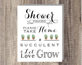Instant Download - Let Love Grow Sign- Please Take Your Favor - Succulent- Shower Favor Sign - Reception Sign Classic Wedding