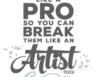 Picasso Quote | Printable Wall Art, Instant Download, Artist Quote, Break the Rules, Gift for Artists, Art Room, Art Teacher Gift