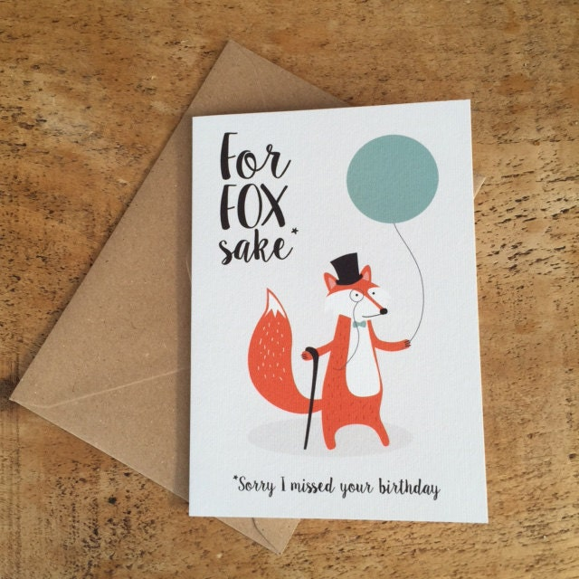 For Fox Sake Belated Birthday Card Late Birthday Card – Belated Birthday Card