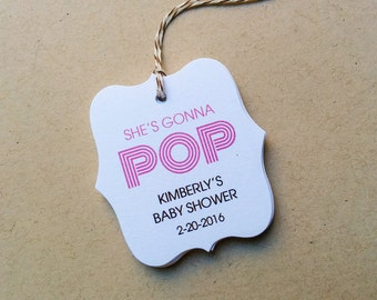 Customize Pop baby shower tags - She's gonna pop tags - Popcorn theme shower favor tags - Personalized Baby Shower tags - (TB04)