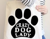 Crazy Dog Lady Tote Bag in Natural Color