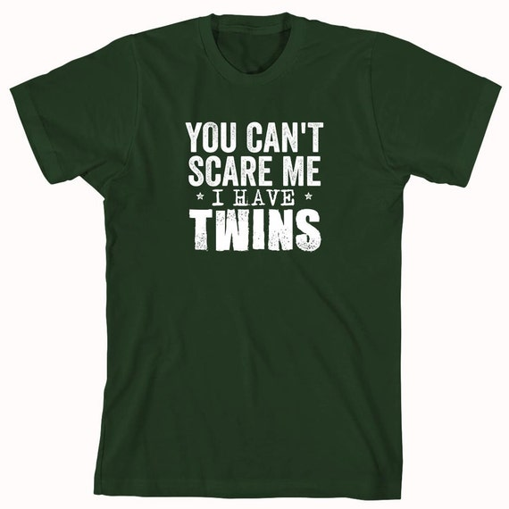 You Can't Scare Me I Have Twins Shirt, gift idea for dad, funny twins shirt - ID: 903
