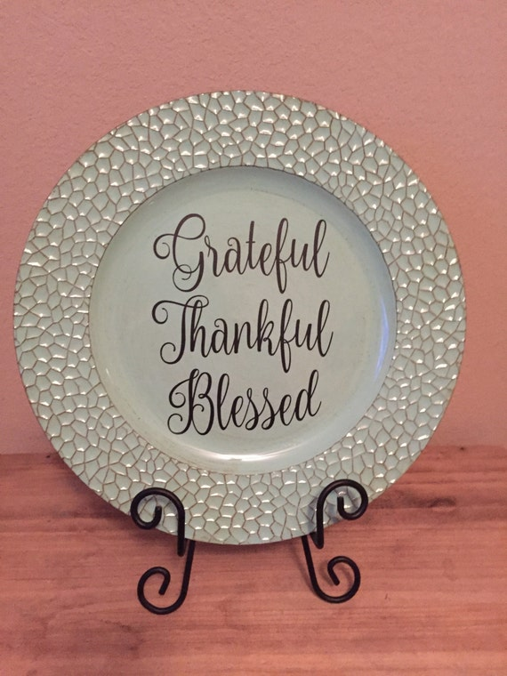 Grateful Thankful Blessed Charger Plate Inspirational Quotes