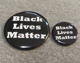 Black Lives Matter Button/Magnet/Bottle Opener