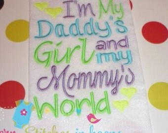 Daddy's Girl In Mommy's World Embroidery Applique Design