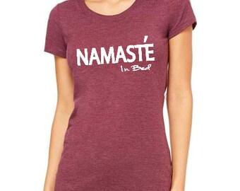 Namaste in bed Women Clothing T-shirt