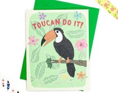Toucan Do It - Funny Inspirational Card - Toucan Card - Tropical Card - Funny Card - Encouragement Card
