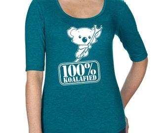 Womens Tri-Blend Scoop Neck Half Sleeve T Shirt, Tri Blend, 100% Koalafied, Koala Tshirt, Funny Tshirt, Koala Bear T Shirt, Koala Tee