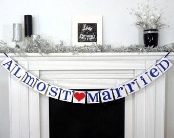 Almost Married Banner / Wedding Garland / Getaway Car Sign / Rustic / Wedding Couple Photo Prop/ Wedding Reception Decoration