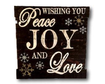 Wishing You Peace, Joy and Love Sign / Christmas Decoration / Rustic Christmas Decor