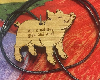ALL creatures great and small (pig) Necklace