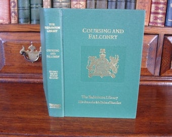 COURSING AND FALCONRY - The Badminton Library