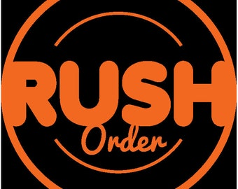 Rush Order (Contact us Before Buying) Expedite Processing and or Shipping