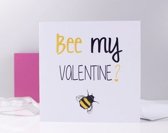 Bee My Valentine? Valentines Day Card - Bee Card - Valentines Day Card - Bee Lover - Funny Valentines Day Card - Be Mine Card